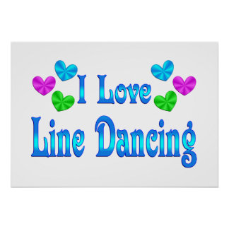 I Love Line Dancing Posters