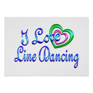 I Love Line Dancing Poster