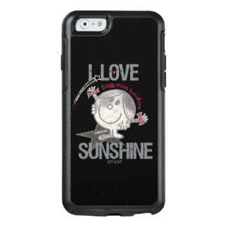 I Love Little Miss Sunshine OtterBox iPhone 6/6s Case