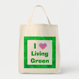 I Love Living Green tote bag