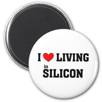 I love living in Silicon Magnet