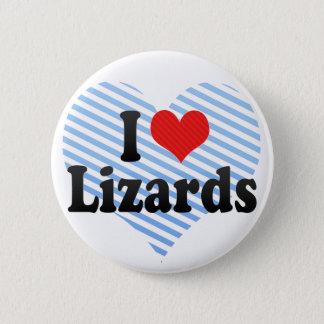 I Love Lizards 2 Inch Round Button