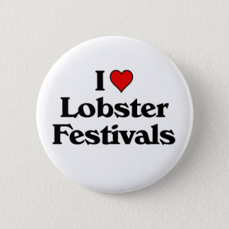 I love Lobster Festivals 2 Inch Round Button