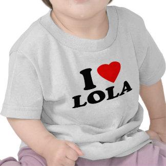 I Love Lola Shirt