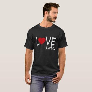 I Love Lola valentines T-Shirt .