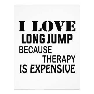 I Love Long Jump Because Therapy Is Expensive Letterhead