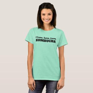 I Love, Love, Love Kombucha T-Shirt