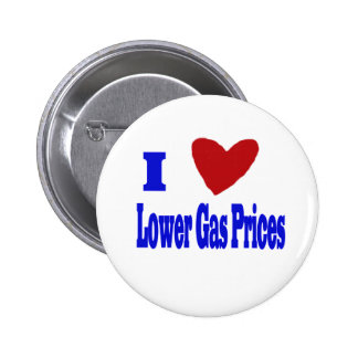 i love lower gas prices 2 inch round button