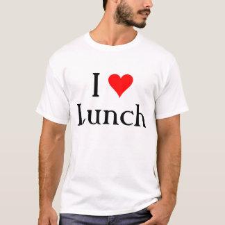 I love Lunch T-Shirt