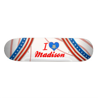 I Love Madison, Connecticut Skate Board Deck