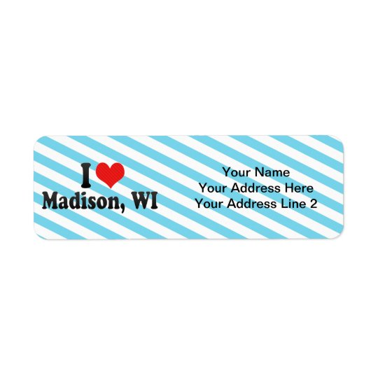 I Love Madison, WI Return Address Label