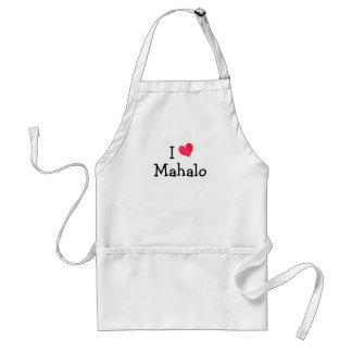 I Love Mahalo Standard Apron