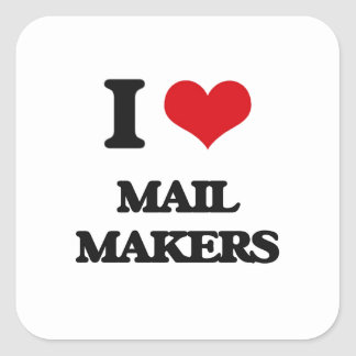 I love Mail Makers Stickers