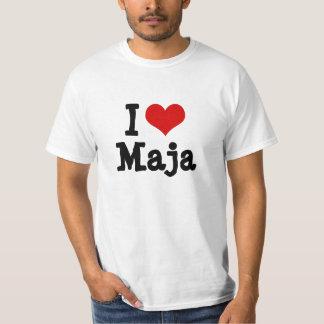 I love Maja T Shirt