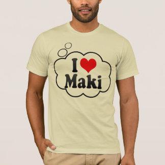 I Love Maki, Japan. Aisuru Maki, Japan T-Shirt