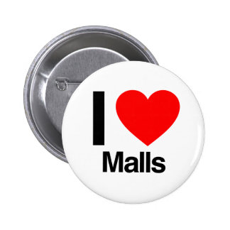 i love malls pinback buttons