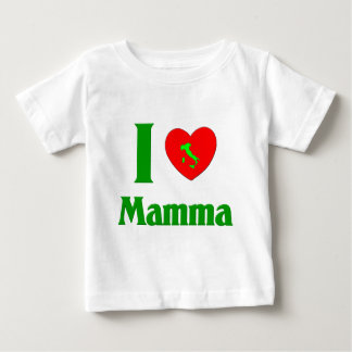 I  Love Mamma Baby T-Shirt
