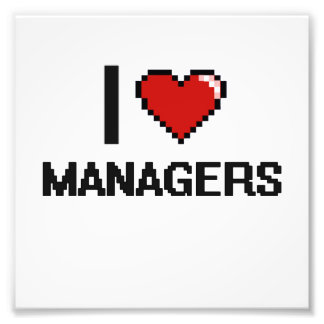 I love Managers Photograph