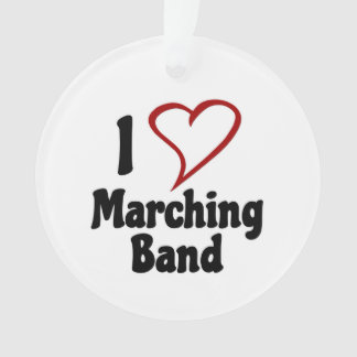 I Love Marching Band Ornament