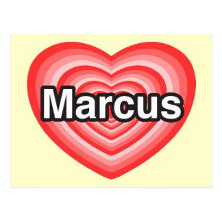 I love Marcus. I love you Marcus. Heart Postcard