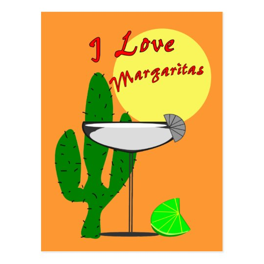I love margaritas--Margarita Lovers T-Shirts Postcard
