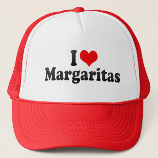 I Love Margaritas Trucker Hat