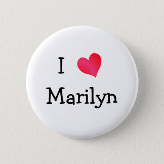 I Love Marilyn 2 Inch Round Button