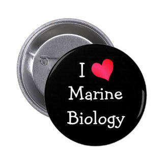 I Love Marine Biology 2 Inch Round Button