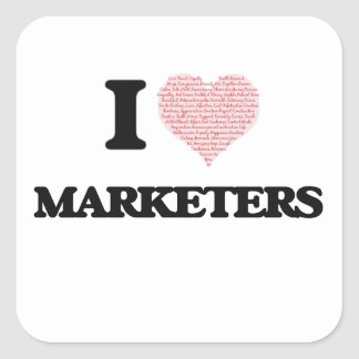 I love Marketers (Heart made from words) Square Sticker