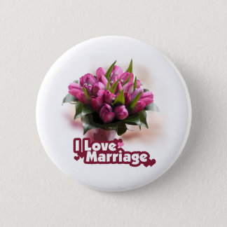 I Love Marriage Matrimony 2 Inch Round Button