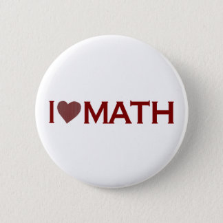 I Love Math 2 Inch Round Button