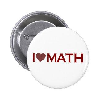 I Love Math 2 Inch Round Button