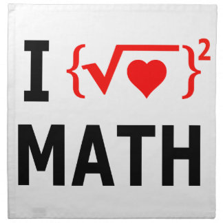 I Love Math White Napkin
