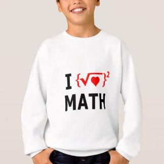 I Love Math White Sweatshirt