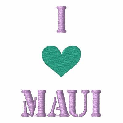 """I LOVE MAUI"" SHIRT - Customized EMBROIDERY Embroidered Shirts"