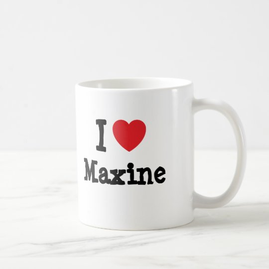 I love Maxine heart T-Shirt Coffee Mug