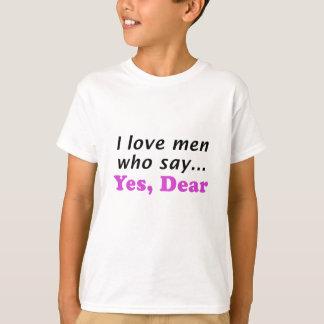 I Love Me Who Say Yes Dear Tshirts