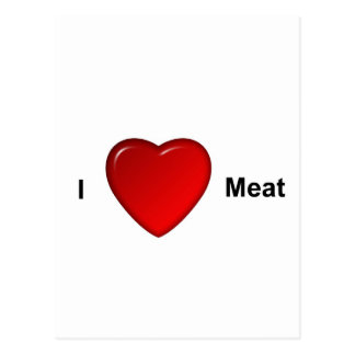 I love meat post card