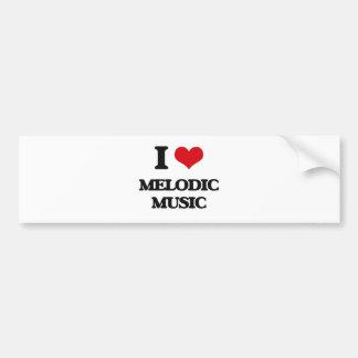 I Love MELODIC MUSIC Bumper Sticker