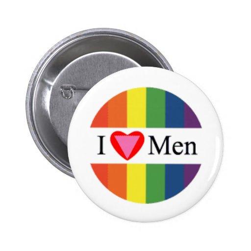 I love men button