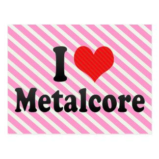 I Love Metalcore Postcard