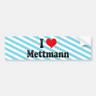 I Love Mettmann, Germany Bumper Sticker