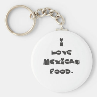 I love Mexican Food Basic Round Button Keychain