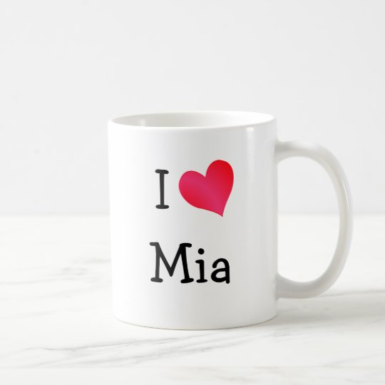 I Love Mia Coffee Mug