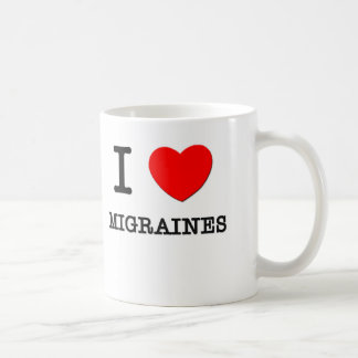 I Love Migraines Coffee Mug