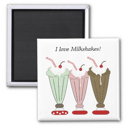I Love Milkshakes Refrigerator Magnets