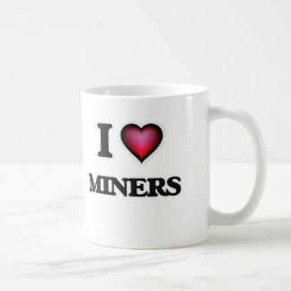 I Love Miners Coffee Mug
