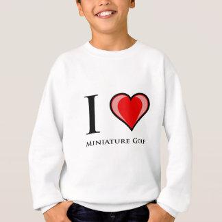 I Love Miniature Golf Sweatshirt