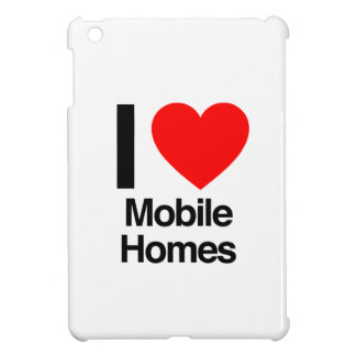 i love mobile homes iPad mini covers