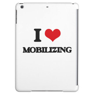 I Love Mobilizing Cover For iPad Air